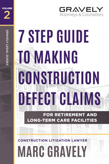 7 Step Guide to Making Construction Defect Claims